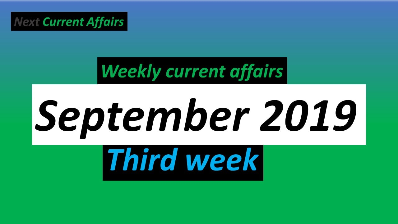 September 3rd week current affairs 2019